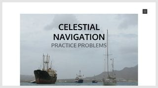 Celestial Navigation Practice Problems